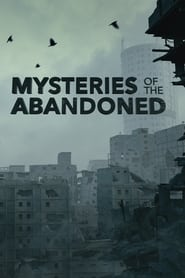 Mysteries of the Abandoned - Season 6 (2020) poster