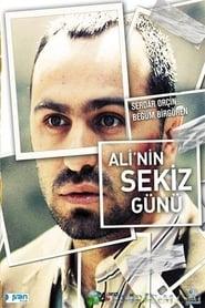Ali'nin Sekiz Günü (2009)
