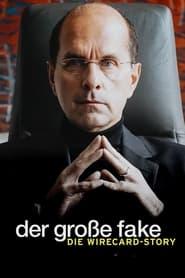 مشاهدة فيلم Der große Fake – Die Wirecard-Story 2021 مترجم أون لاين بجودة عالية