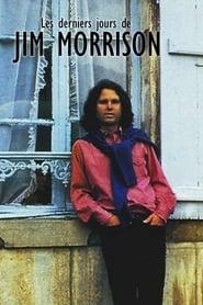 Les derniers jours de Jim Morrison 2006