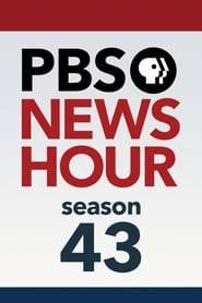 PBS NewsHour - Season 43 Season 43