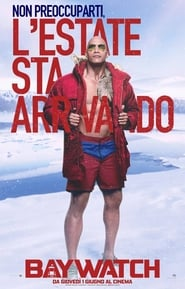 Guarda Baywatch Streaming su CasaCinema