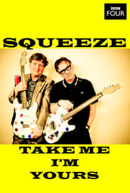 Squeeze: Take Me I'm Yours 2012