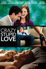 Crazy, Stupid, Love. (2009)