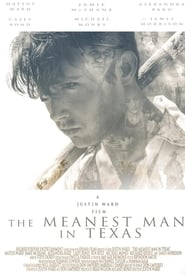 The Meanest Man in Texas (2017), Online Subtitrat in Romana