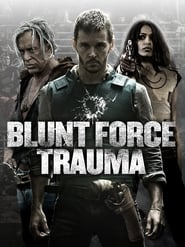 Krwawa gra / Blunt Force Trauma (2015)