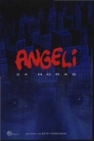 Angeli 24 Horas 2010