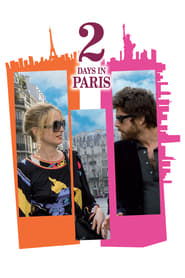 2 Days in Paris (2007) Watch Online Free