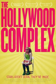 The Hollywood Complex (2011)