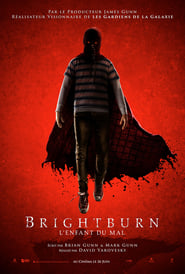 Brightburn - Lenfant du mal