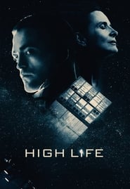High Life (2018) Online Cały Film CDA