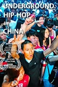 Underground Chinese Hip-Hop – The Rap Pioneers of China (2012)