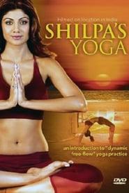 Shilpa's Yoga (2007)