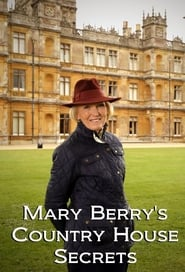 Mary Berry's Country House Secrets streaming vf poster