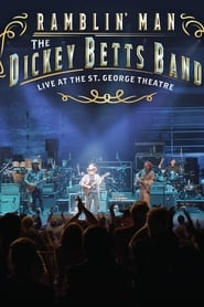 Dickey Betts Band: Ramblin' Live at the St. George Theater