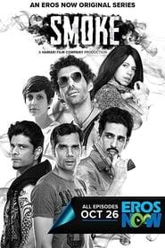 Smoke (2018) Hindi Web Series Season 01
