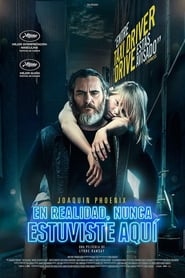 Nunca estarás a salvo (You Were Never Really Here)