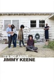 It's Not About Jimmy Keene 2019
