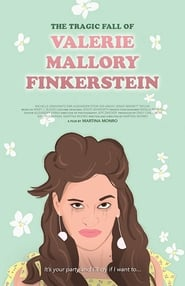 The Tragic Fall of Valerie Mallory Finkerstein