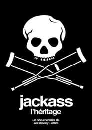 Jackass, L'Héritage