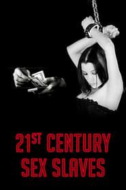 Esclavas sexuales del siglo XXI (21st Century Sex Slaves)