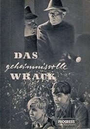 Das geheimnisvolle Wrack 1954