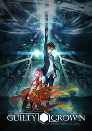 Guilty Crown (Giruti Kuraun)