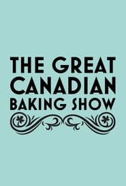 The Great Canadian Baking Show 2017