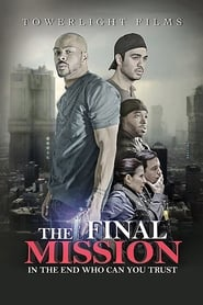 The Final Mission (2014)
