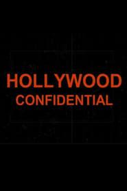 Hollywood Confidential. Les égouts du paradis.