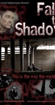 Watch Falls the Shadow Online