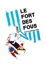 Le fort des fous (2017)
