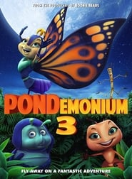 Pondemonium 3 (2018) : The Movie | Watch Movies Online