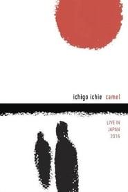 Camel: Ichigo Ichie - Live in Japan 2016