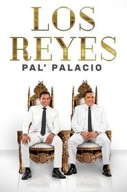 Los Reyes pal' palacio