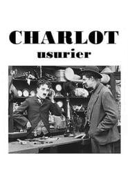 Voir Charlot usurier en streaming complet gratuit   film streaming, StreamizSeries.com