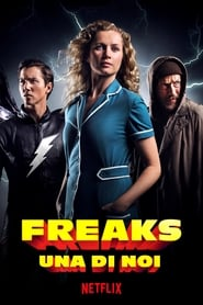 Freaks: una di noi