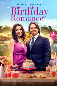 My Birthday Romance : The Movie | Watch Movies Online