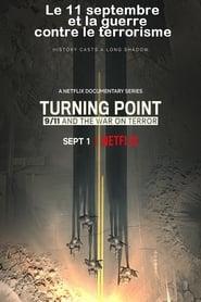 Turning Point: Le 11 septembre et la guerre contre le terrorisme 2021