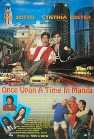 Watch Once Upon A Time In Manila (1994)