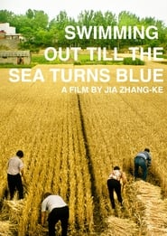 Swimming Out till the Sea Turns Blue (2020)