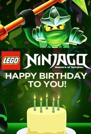 LEGO Ninjago: Happy Birthday to You! 2017