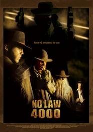 No Law 4000