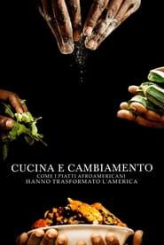 Cucina e cambiamento: come i piatti afroamericani hanno trasformato l'America