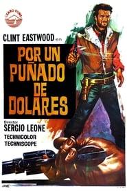 Por un puñado de dólares (1964)   Per un pugno di dollari