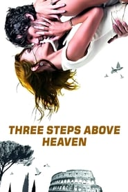 Poster Three Steps Above Heaven 2010