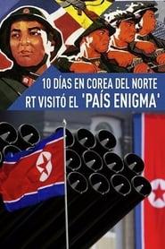 El pueblo del Mariscal. 10 días en Corea del Norte streaming vf