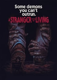 A Stranger Among The Living (2019)