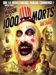La Maison des 1000 morts streaming