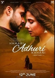 Hamari Adhuri Kahani 2015 Hindi Movie BluRay 300mb 480p 1.2GB 720p 4GB 10GB 14GB 1080p